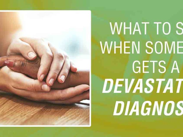 How to deal with a life changing diagnosis