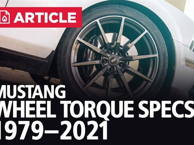 Mustang Wheel Torque Specs | 1979-2021