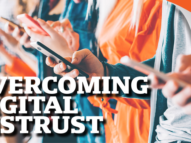 Overcoming Digital Distrust