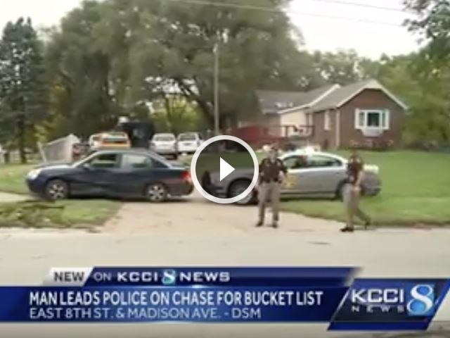 Iowa Man Starts Police Chase Because 'It Was On His Bucket List'