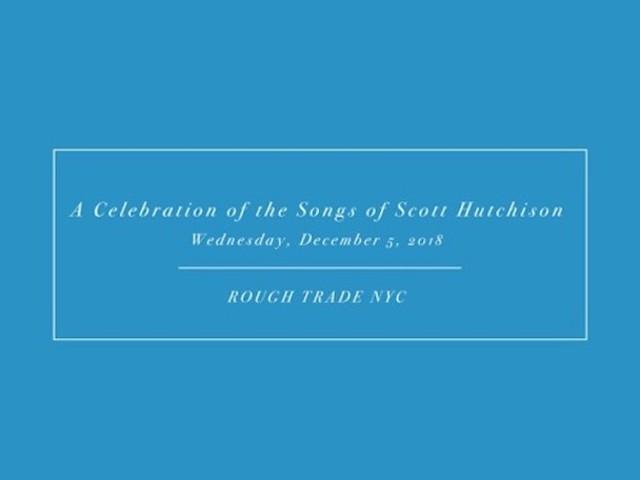 Download A Celebration Of The Songs Of Scott Hutchison With Ben Gibbard, Julien Baker, Aaron Dessner, & More