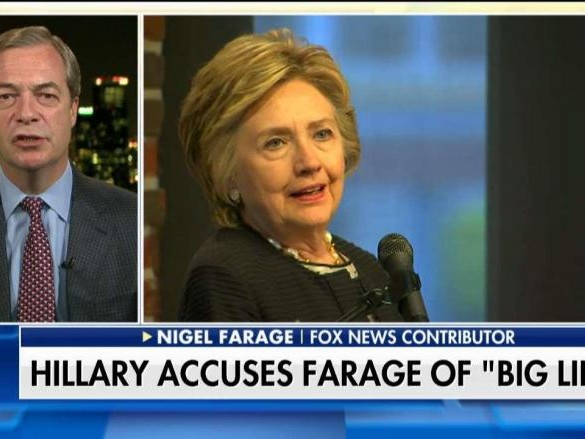 Nigel Farage: Hillary Is Making a 'Sad Sorry Spectacle of Herself'