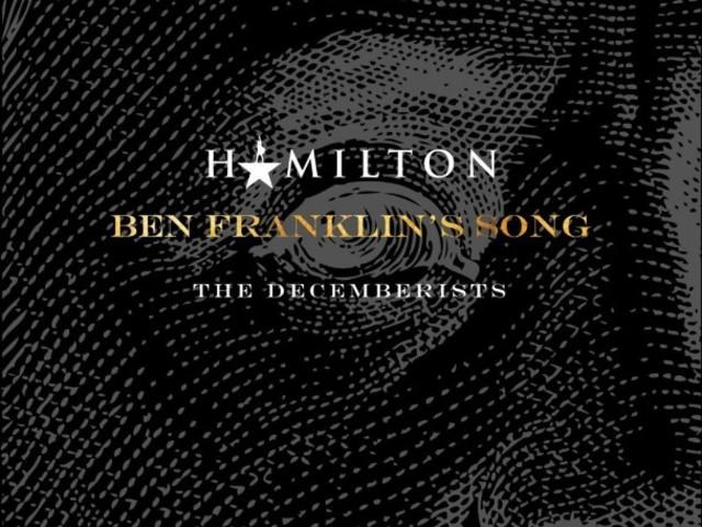 """The Decemberists & Lin-Manuel Miranda – """"Ben Franklin's Song"""""""
