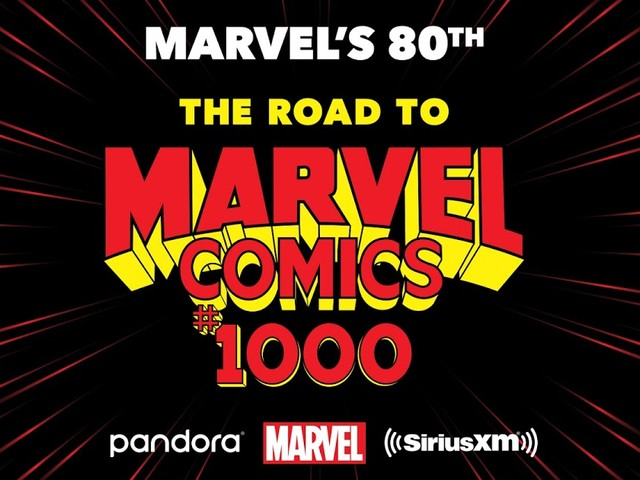 """Marvel and SiriusXM to Launch """"Marvel's 80th: The Road to Marvel Comics #1000"""" to Celebrate Marvel's Birthday!"""