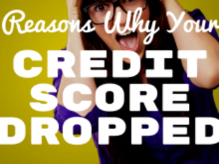 5 Lesser-Known Reasons Why Your Credit Score Drops