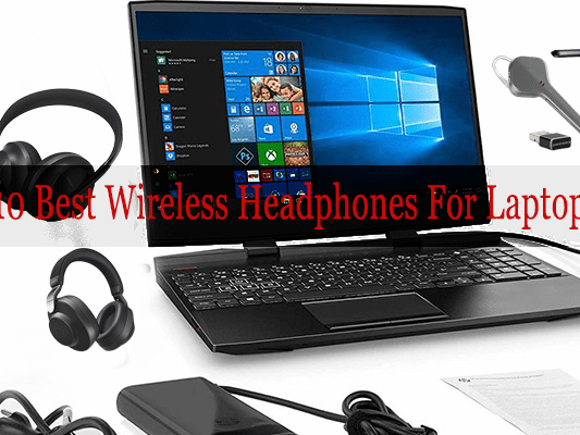 Top Rated 10 Best Wireless Headphones With Mic For Laptop And PC In 2020 Reviews