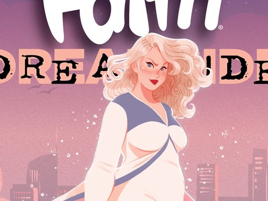 First Look: Jody Houser and MJ Kim Make Dreams Come True in FAITH: DREAMSIDE #1