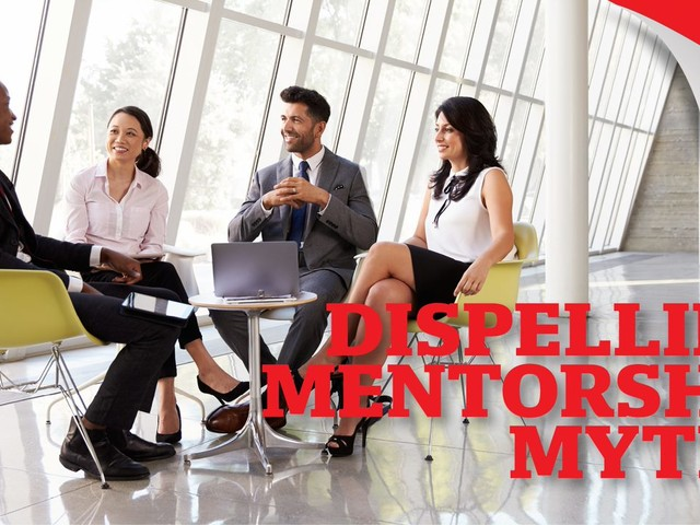 Dispelling Mentorship Myths