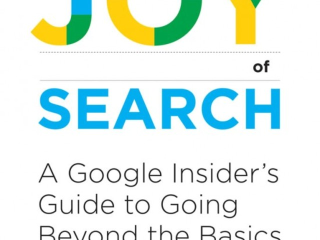 Review of Daniel M. Russell, 'The Joy of Search: A Google Insider's Guide to Going Beyond the Basics'