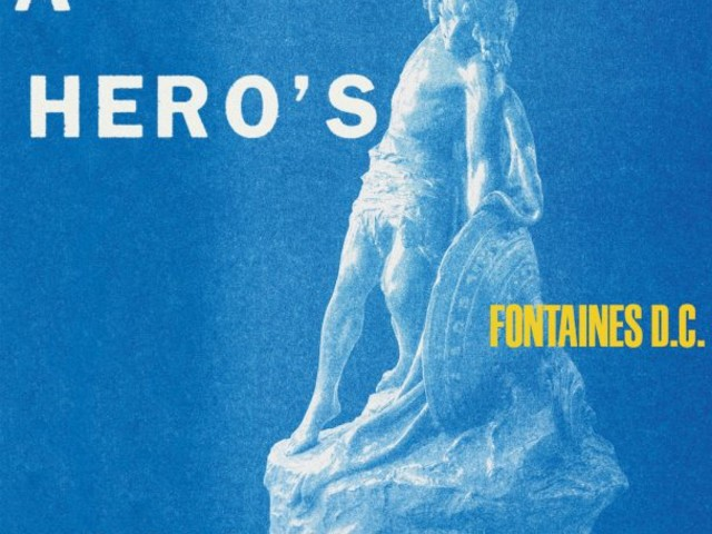 The Story Behind Every Song On Fontaines D.C.'s New Album A Hero's Death