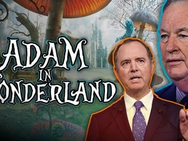 Bill O'Reilly: Adam Schiff is in 'wonderland' during the Senate impeachment trial