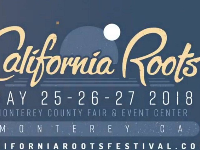 California Roots Music & Arts Festival Announces 2018 First Round Lineup