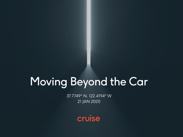 Live Blog: Cruise's Moving Beyond The Car Event Promises An Electric And Autonomous Future