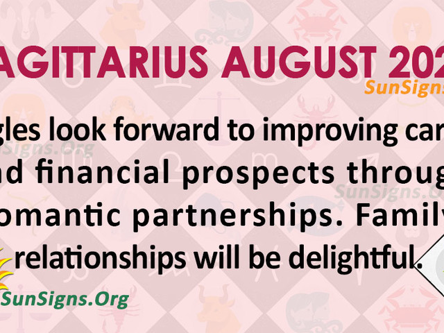 Sagittarius August 2020 Monthly Horoscope Predictions