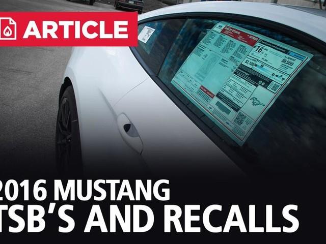 2016 Mustang TSB's and Recalls