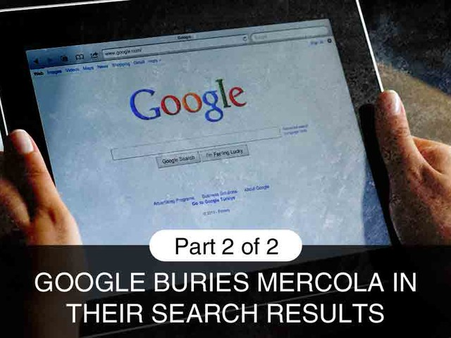 Google buries Mercola in their latest search engine update, Part 2 of 2