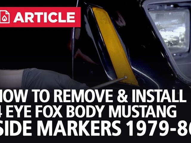 How To Remove & Install 4 Eye Fox Body Mustang Side Markers (79-86)