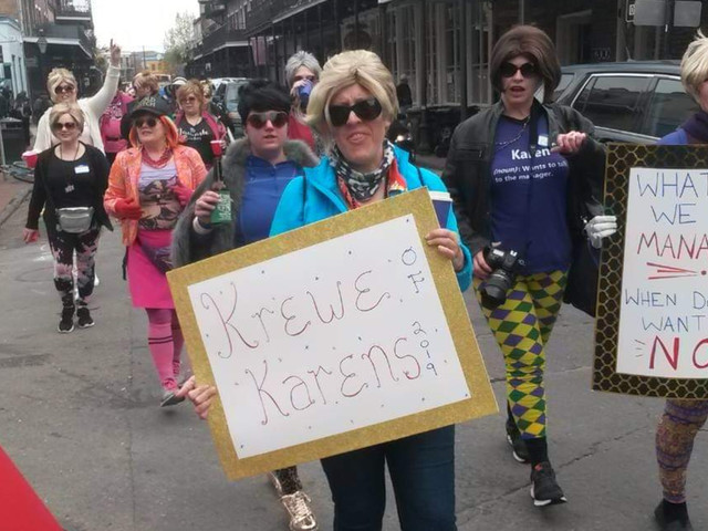 There's a whole 'Krewe of Karens' ready to march in Mardi Gras