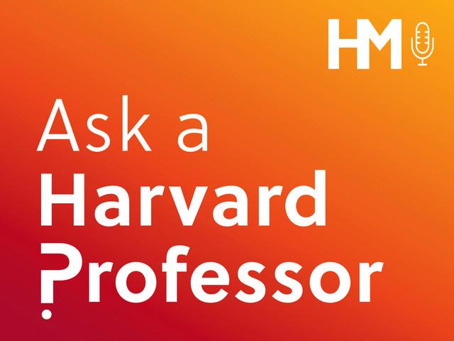 Preview: Ask a Harvard Professor, Season Three