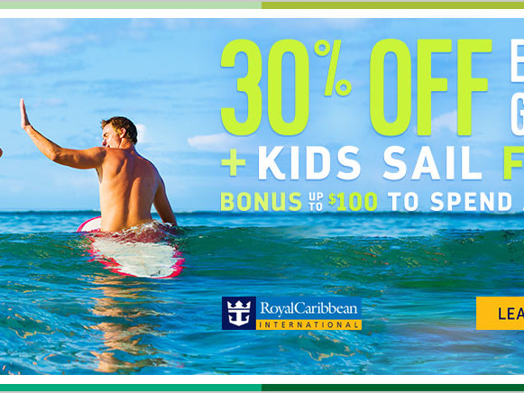 Royal Caribbean offering 30% off all guests and kids sail free promotion