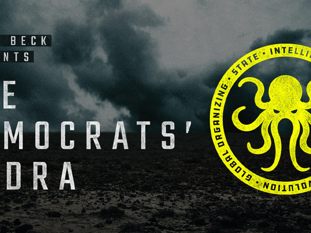 WATCH: Glenn Beck SPECIAL: 'The Democrats' Hydra'