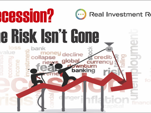 Recession? The Risk Isn't Gone
