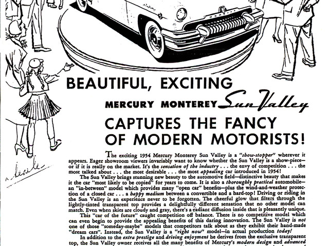 The 1954 Mercury Monterey Sun Valley advertised the 'open car feel'
