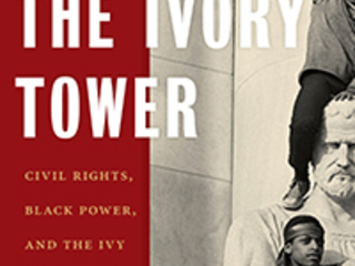 Author discusses new book about history of black activist challenges to the Ivy League