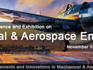 Mechanical and Aerospace Engineering – Nov 7-8, 2018