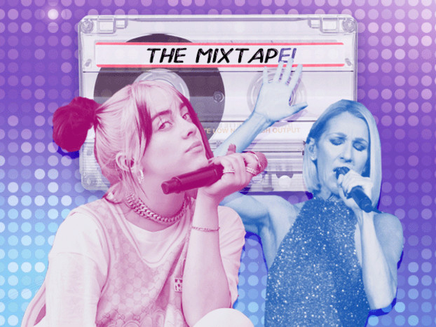 The MixtapE! Presents Billie Eilish, Celine Dion and More New Music Musts