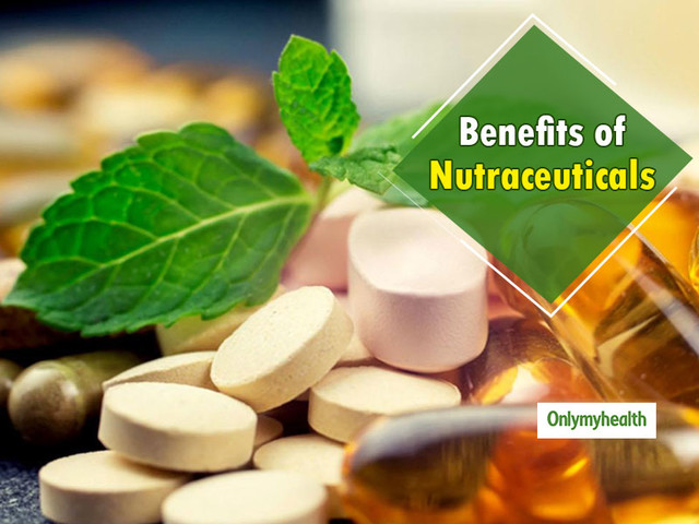 7 Benefits Of Additional Nutraceuticals In Your Regular Diet