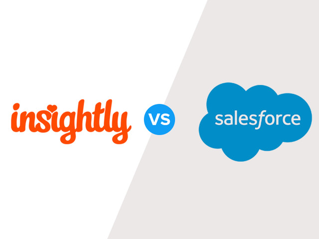 Insightly vs Salesforce: Price, Features & What's Best in 2019