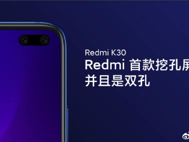 Redmi K30 Teaser Poster Reveals Dual Hole-Punch Display