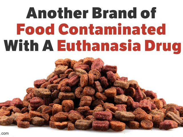 Watch Out, Euthanasia Meds Found in Another Pet Food