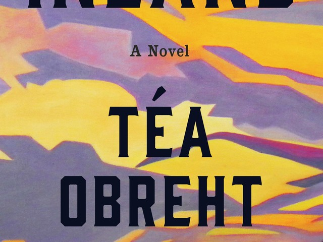 Téa Obreht follows up 'The Tiger's Wife' with 'Inland' a haunted, fantastical Western