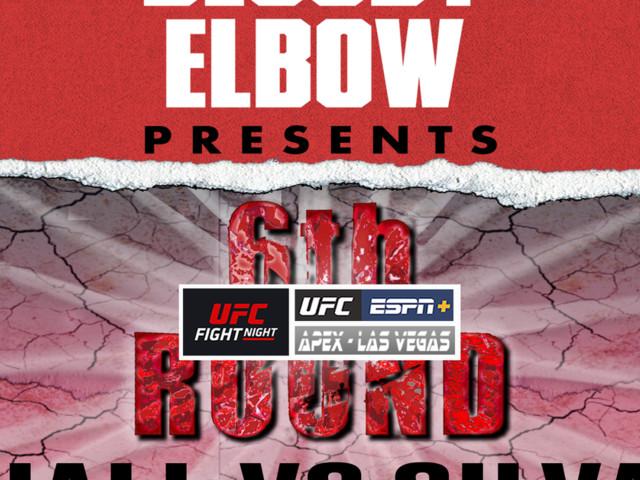 UFC Vegas 12: Hall vs Silva - The 6th Round Post-Fight Show