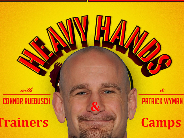 The Best Coaches and Camps in MMA (Heavy Hands #172)