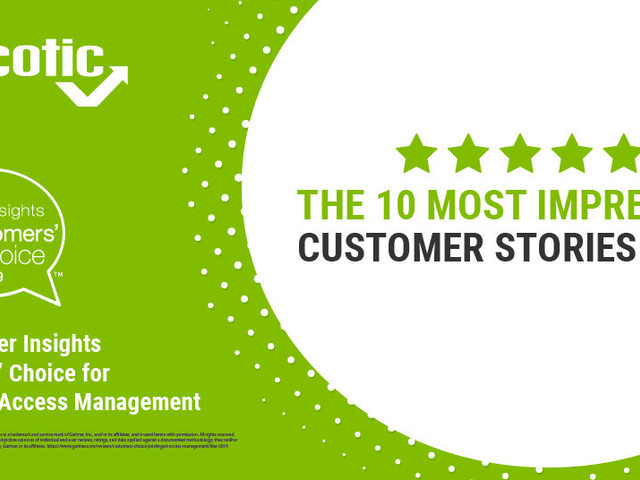 Gartner Peer Insights Customers' Choice for Privileged Access Management: The 10 Most Impressive Customer Stories To Us