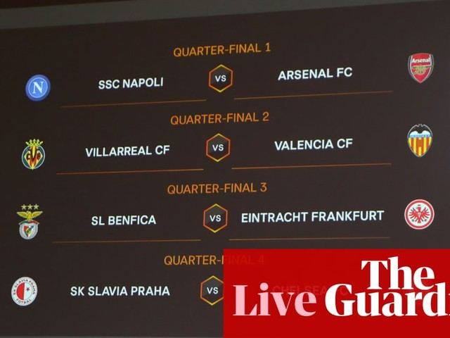 Europa League quarter-final draw: Arsenal handed Napoli test – as it happened
