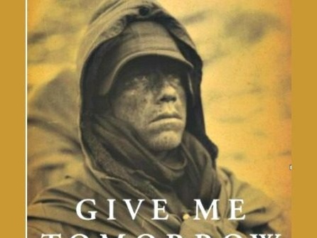 O'Donnell: Give Me Tomorrow--The Epic Stand of the Marines of George Company at the Chosin Reservoir