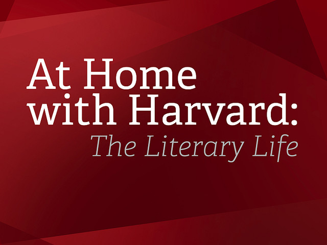 At Home with Harvard: The Literary Life