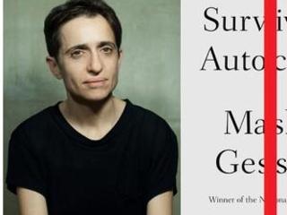 Masha Gessen book, ''Surviving Autocracy,' coming in June.