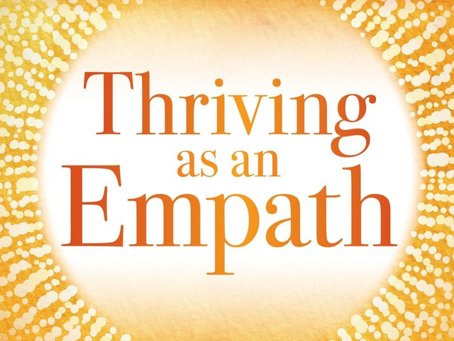 Empathy is good, but what if you care too much? Dr. Judith Orloff has advice for empaths