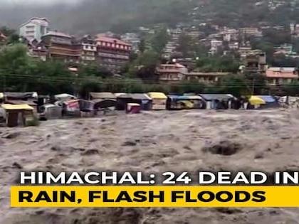 Rain Fury Kills 24 In Himachal Pradesh, Delhi On Flood Alert