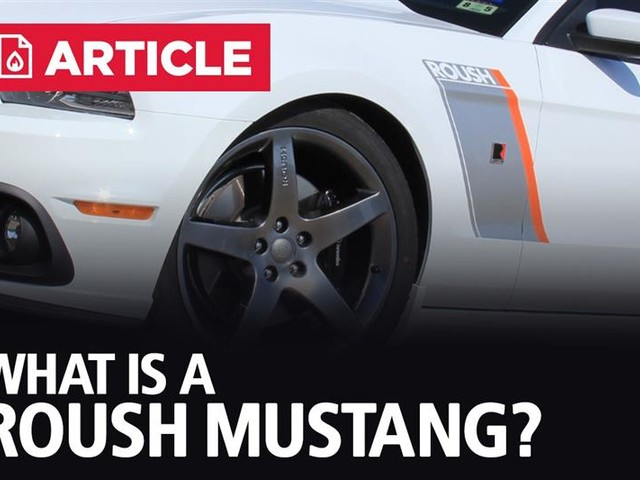 What Is A Roush Mustang?