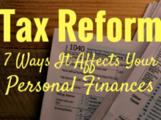 Tax Reform Law: 7 Ways It Affects Your Personal Finances