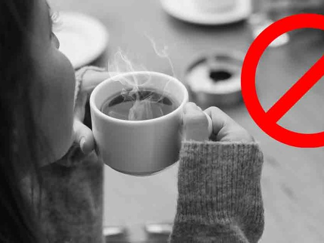 New Study, Avoid Drinking Very Hot Beverages