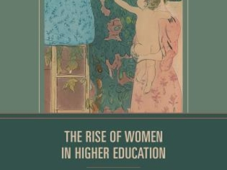 Author discusses his new book, 'The Rise of Women in Higher Education'
