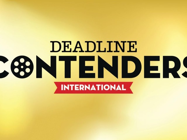 Deadline Launches Contenders International For Foreign-Language Awards Hopefuls