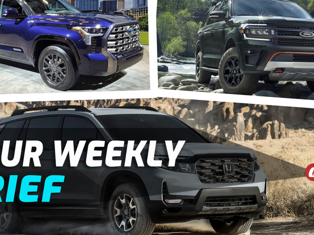 New 2022 Toyota Tundra, Refreshed Ford Expedition, And Honda's Facelifted Passport Gets A TrailSport Trim: Your Weekly Brief